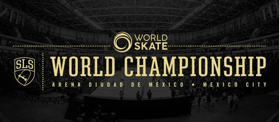 World Skate SLS World Championships 2019 Mexico City - Qualification Event for the Games of the XXXII Olympiad Tokyo 2020