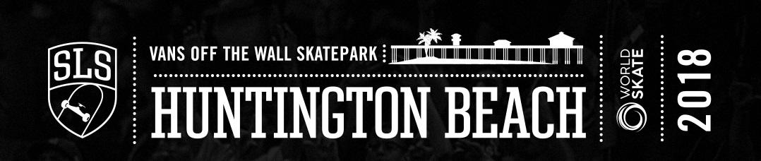 World Skate / SLS Huntington Beach